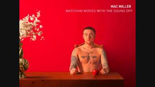 Mac Miller - Watching Movies With The Sound Off Full Album + Download