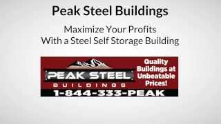 Steel Self Storage Buildings - Peak Steel Buildings