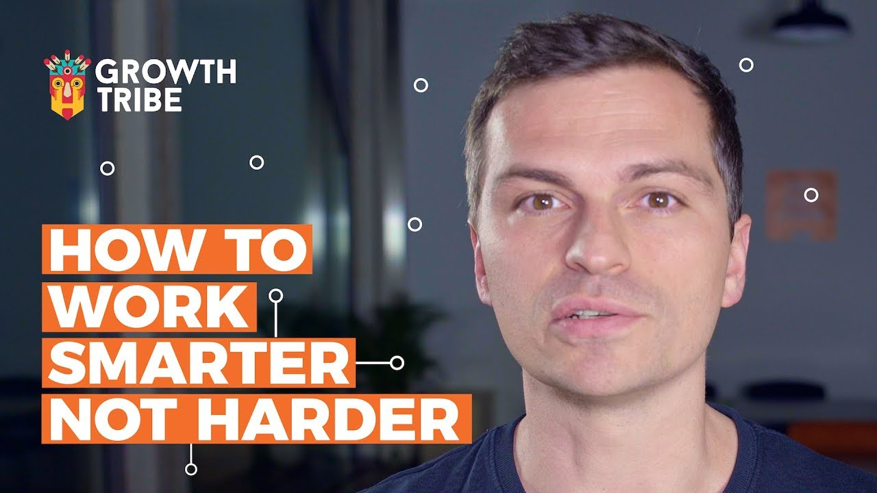How to Work Smarter Not Harder - Productivity Hacks