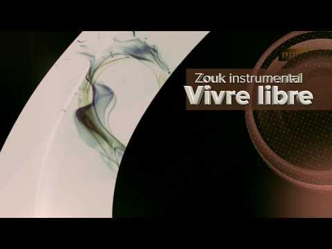 Zouk instrumental - Vivre libre
