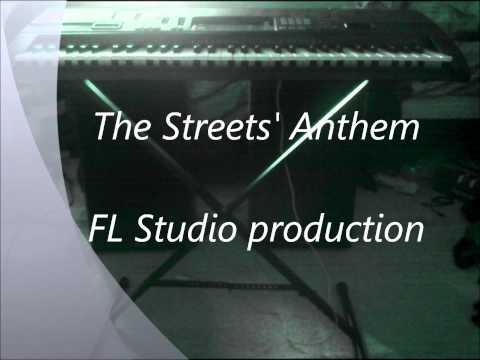 The streets' Anthem - FL Studio Hiphop beat
