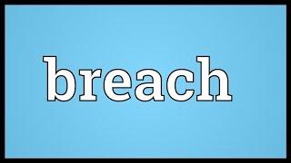 Breach Meaning thumbnail
