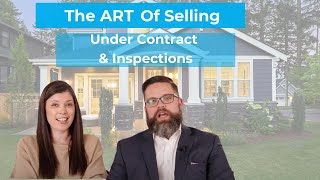 Step 6: Under Contract & Inspections