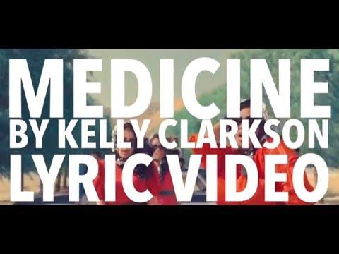 'Medicine' - Kelly Clarkson (Lyric Video)
