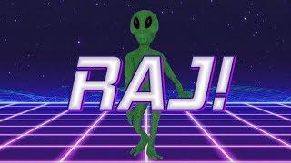 HAPPY BIRTHDAY RAJ! - ALIEN REMIX