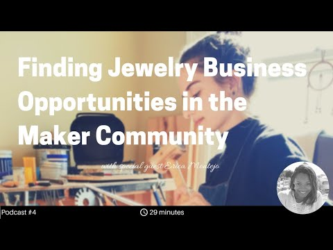 Finding Jewelry Business Opportunities in the Maker Community