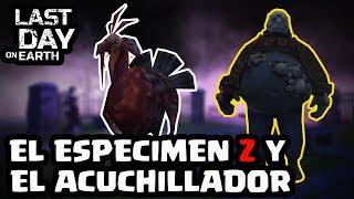 EL ESPECIMEN Z Y EL ACUCHILLADOR | LAST DAY ON EARTH: SURVIVAL | [El Chicha]