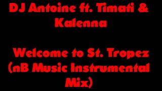 DJ Antoine Welcome to St. Tropez (Instrumental)