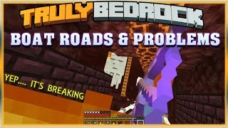 Truly Bedrock S0 EP27 : Boat Roads & Problems [ Minecraft, MCPE, Bedrock Edition,Windows 10 ]