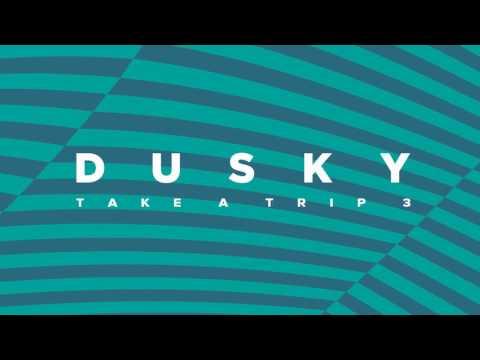 Dusky - Take A Trip 3 - Full 8 Hour Set