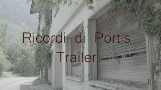 RICORDI DI PORTIS - TRAILER | Documentario sul terremoto del 1976 in Friuli