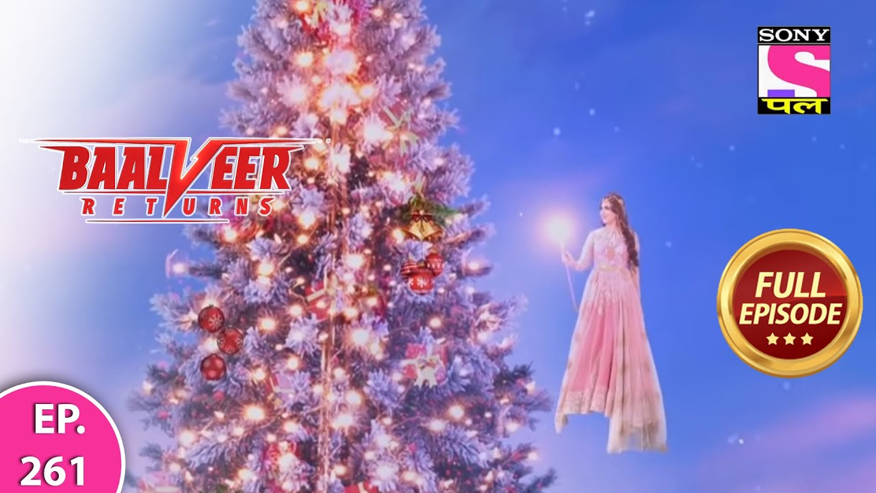 Download Baalveer Returns | Full Episode | Episode 261 | 13th June, 2021