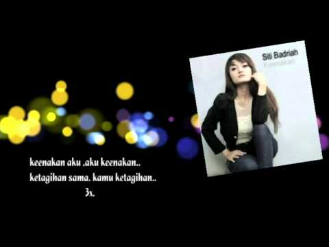 Siti Badriah - Keenakan