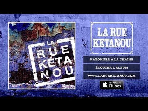 La Rue Ketanou - L'ardoise