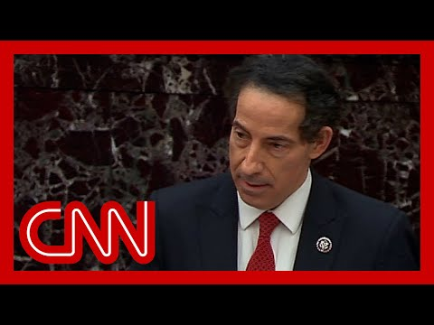 Raskin makes the case against Trump at 2nd impeachment trial