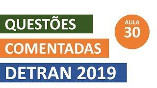 SIMULADO DETRAN QUESTÕES 2019 - AULA 30 #SimuladoLegTransito #Detran2019