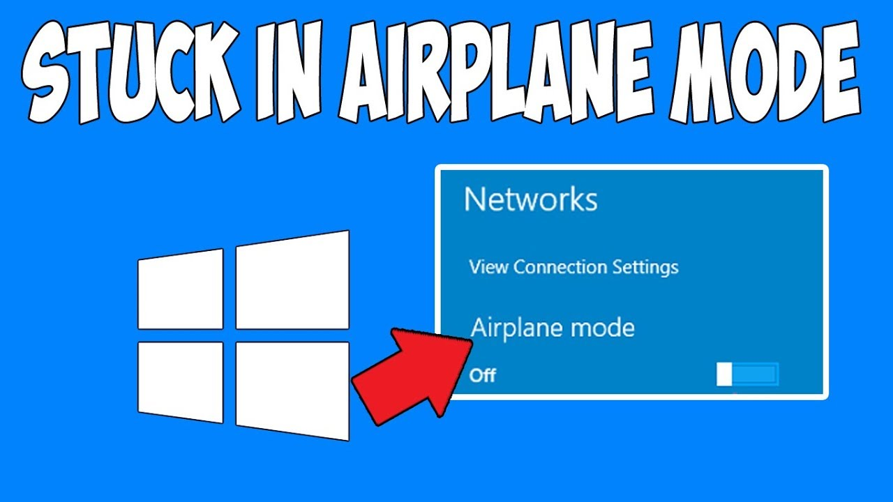 How To Fix Windows 10 Stuck In Airplane Mode Youtube