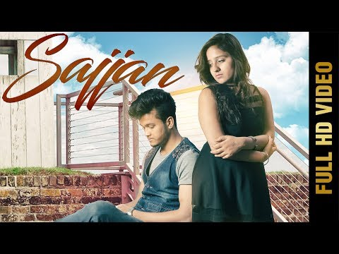 SAJJAN (Full Video) | GUDDU | Latest Punjabi Songs 2017 | AMAR AUDIO