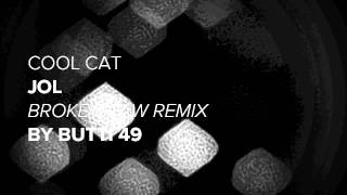 "Butti 49 remix of Jol ""Cool Cat"""