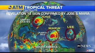 My Last Sermon? Mocking REV 12 SIGN | Hurricanes MARIA & Jose CONFIRM Sep 23, 2017