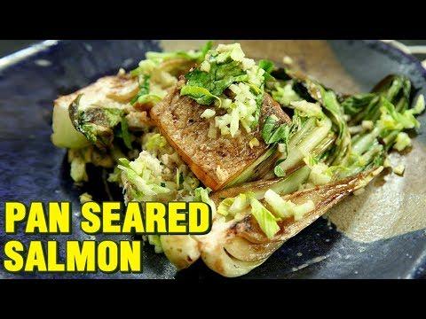 Pan Seared Salmon Recipe | Perfect Pan Seared Salmon With Bok Choy Salsa | Chef Rishim Sachdeva