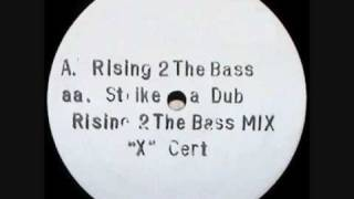 X Certificate - Rising 2 The Bass