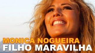 """Monica Nogueira - Filho Maravilha"" (Radio Edit)"