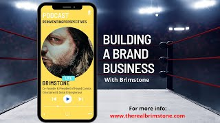 Building A Brand Business with Brimstone