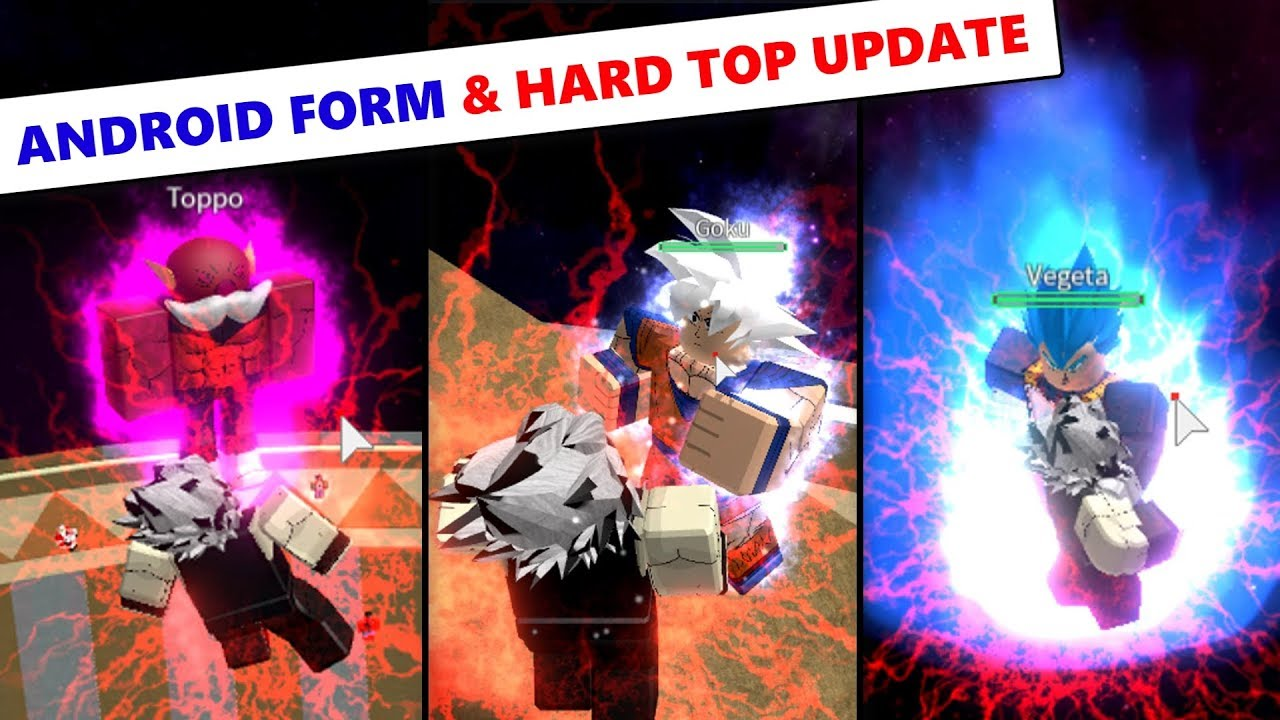 NEW ANDROID FORM & HARD TOP UPDATE | DBZ Final Stand