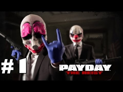 Payday: The Heist Gameplay - Episode 1 - Safety Dance