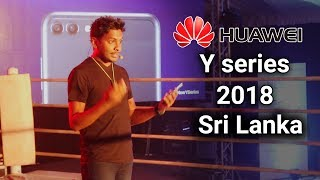 Huawei Y Series 2018 Sri Lanka Launch Event