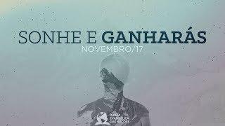 Sonhe e Ganharás - Ap. André | 05/11