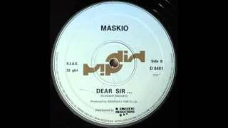 "MASKIO-Dear Sir 12""+instrumental"
