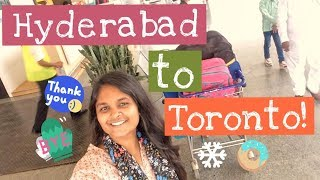 #KeerthiVlogs : HYDERABAD to TORONTO