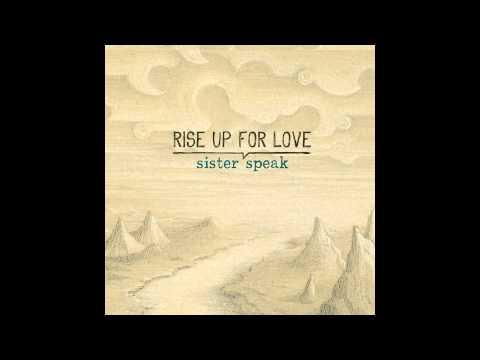 Sister Speak - Goodbye My Lover