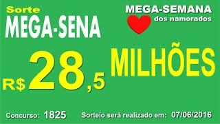 PALPITE MEGA SENA - 1825 - 07/06/2016 - TERÇA-FEIRA - Números da Sorte