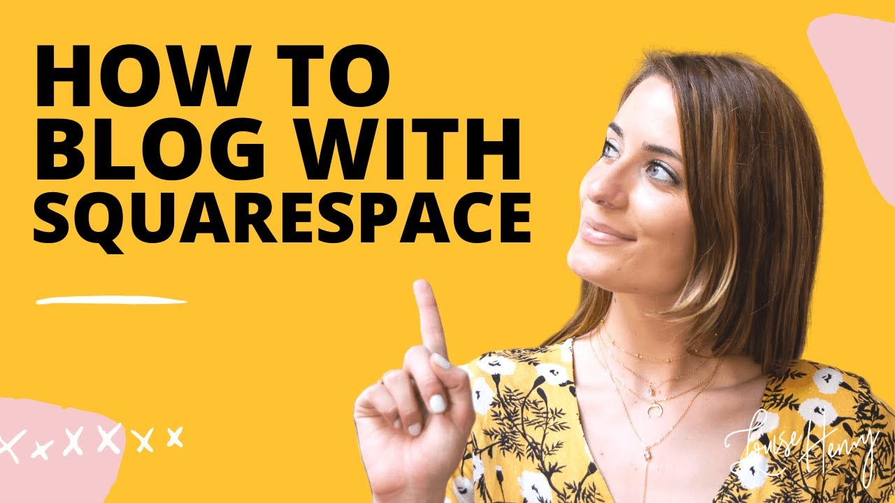 How to Build a Blog with Squarespace
