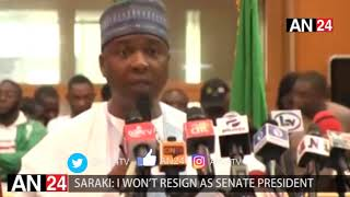SARAKI: I WILL NOT RESIGN AS PRESIDENT OF THE SENATE, LEADERSHIP NOT PARTY RIGHT