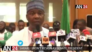 SARAKI: I WILL NOT RESIGN AS PRESIDENT OF THE SENATE, LEADERSHIP NOT PARTY RIGHT
