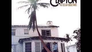 Eric Clapton   I Can't Hold Out with Lyrics in Description
