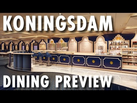Koningsdam Dining Preview Holland America Line New