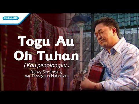 Franky Sihombing - Togu Au Oh Tuhan / Kau Penolongku (Official Music Video)