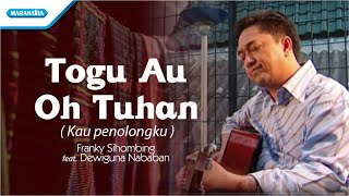 Gambar cover Togu Au Oh Tuhan/Kau Penolongku/Rohani Batak - Franky Sihombing (Video)