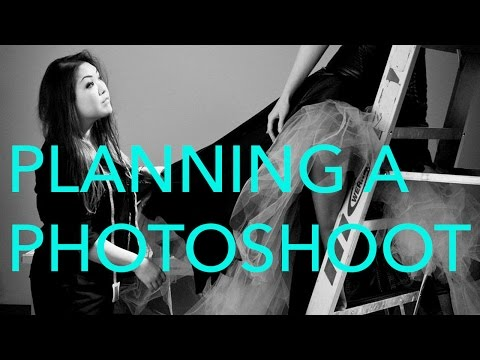 How to Plan a Photoshoot