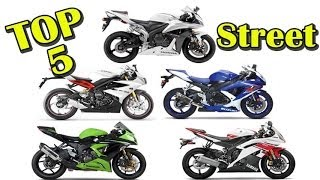 My Top 5 600cc SuperSport STREET Motorcycles