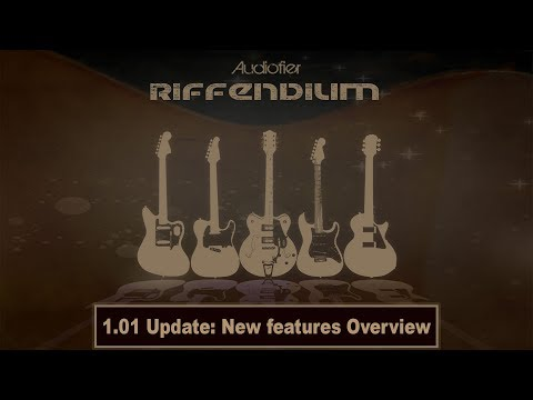 Audiofier RIFFENDIUM 1.01 Update