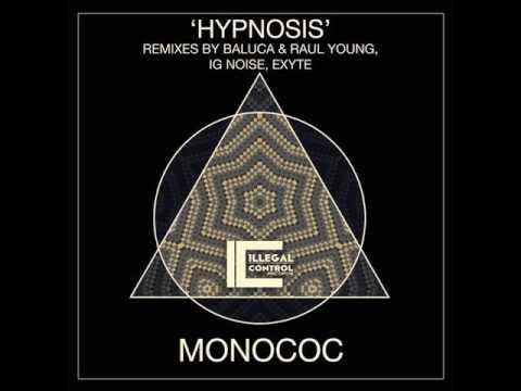 Download Monococ - Hypnosis (Original Mix)