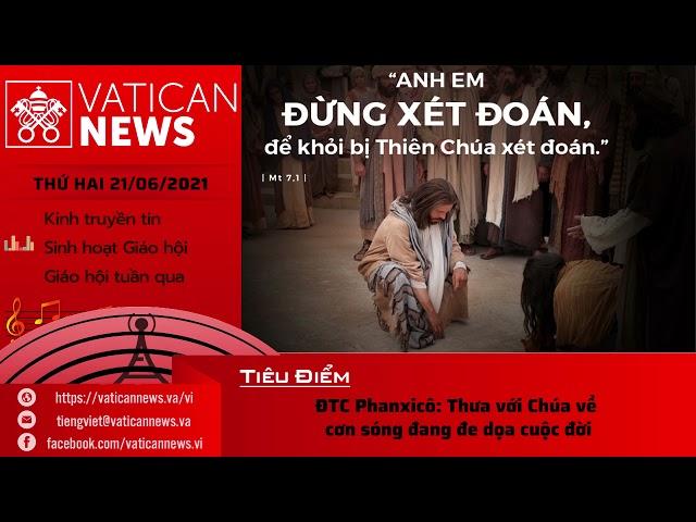 Radio thứ Hai 21/06/2021 - Vatican News Tiếng Việt