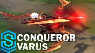 Conqueror Varus Skin Spotlight - Pre-Release - League of Legends