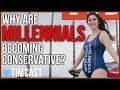 Why Are Millennials Becoming Conservative?